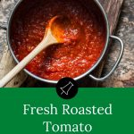 Roasted Tomato Napoletana Sauce - Low Carb Pinterest Banner