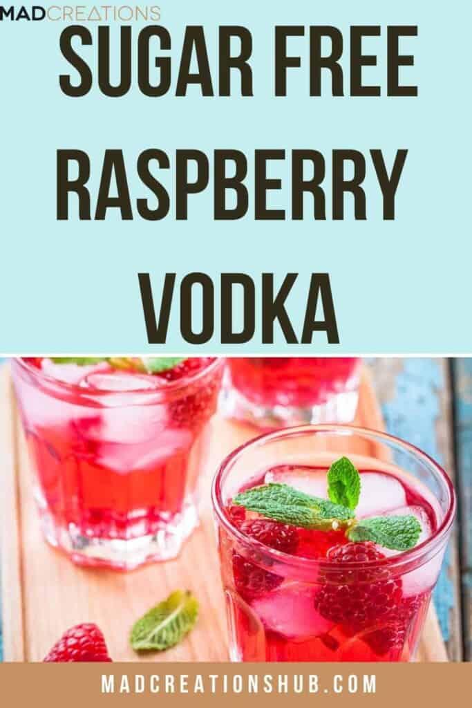 Sugar Free Raspberry Vodka pinterest banner