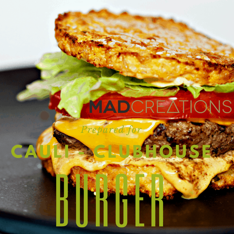 Mad Creations Cauli Clubhouse Keto Burger