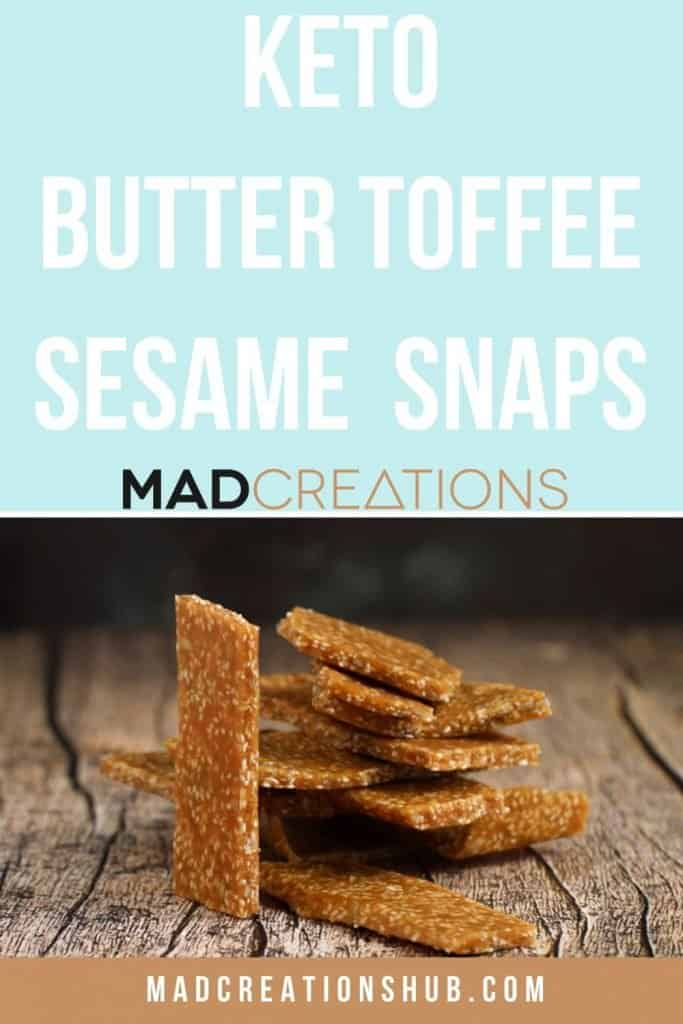 Keto Butter Toffee Sesame Snaps on a pinterest banner