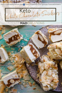 Mad Creations Keto White Chocolate Snickers Bar Pinterest Banner