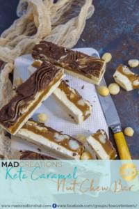 Mad Creations Keto Caramel Nut Chew Bar pin banner