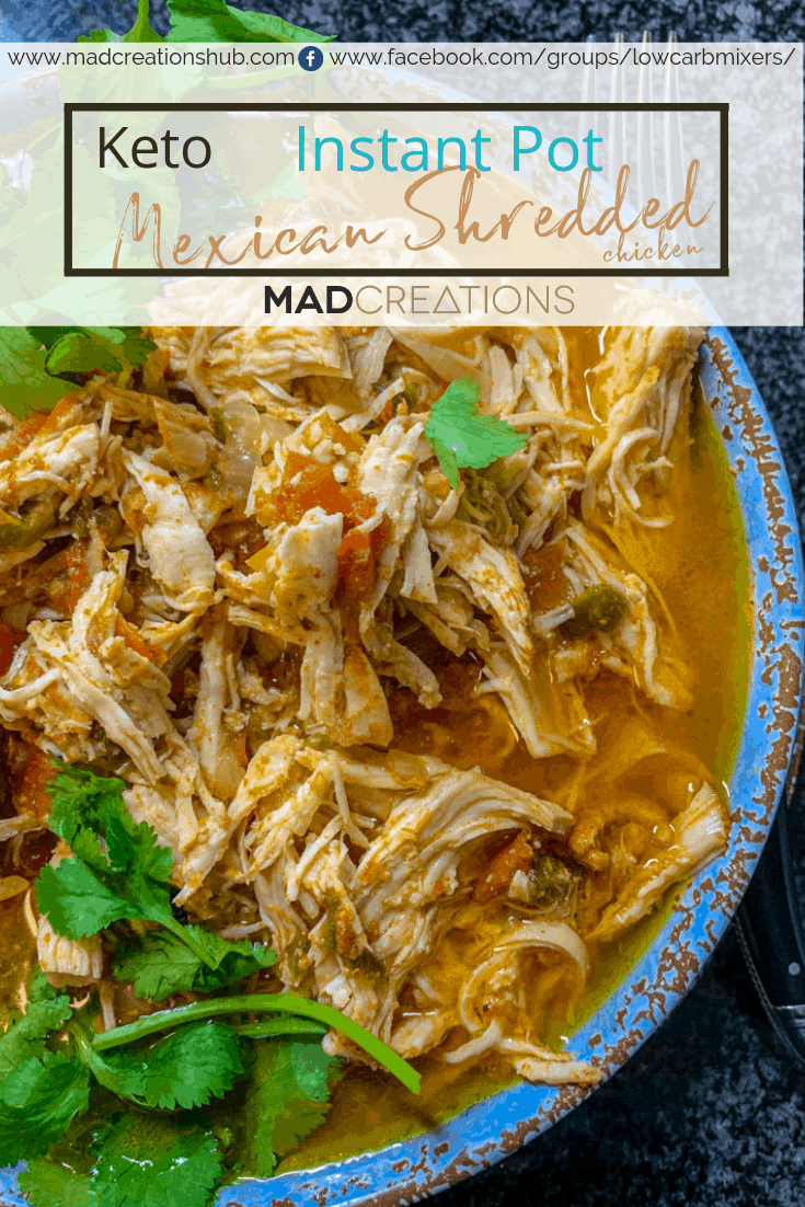 Mad Creations Instant Pot Mexican Shredded Chicken in a blue bowl