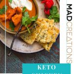 Keto Chicken Tikka with naan on white plate