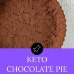 Keto chocolate pie crust banner for pinterest
