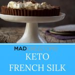 Keto french silk pie on a white cake stand