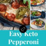 easy keto pepperoni pizza pinterest banner